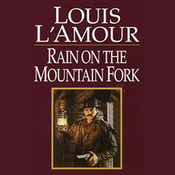 Rain on the Mountain Fork & A Ranger Rides to Town (Dramatized) audiobook download