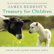 James Herriot's Treasury for Children: Warm and Joyful Animal Tales (Unabridged) audiobook download