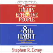 The 7 Habits of Highly Effective People & The 8th Habit (Special 3-Hour Abridgement) audiobook download