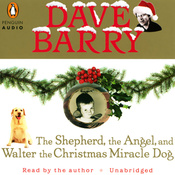 The Shepherd, the Angel, and Walter the Christmas Miracle Dog (Unabridged) audiobook download