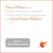This Is Water (Unabridged) audiobook download