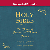 Holy Bible, Volume 11: Books of Poetry and Wisdom, Part 1 (Unabridged) audiobook download