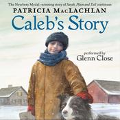 Caleb's Story (Unabridged) audiobook download