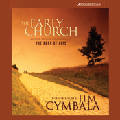 The Early Church: An NIV Dramatized Recording of the Book of Acts audiobook download
