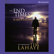 The End Times: An NIV Dramatized Recording of the Book of Revelation audiobook download