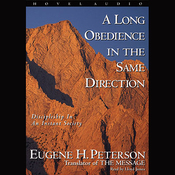 Long Obedience in the Same Direction: Discipleship in an Instant Society (Unabridged) audiobook download