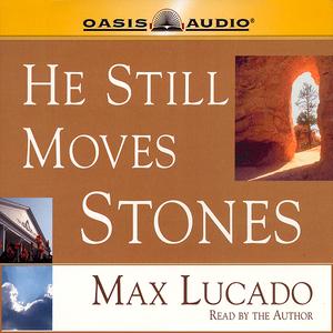 He-still-moves-stones-audiobook