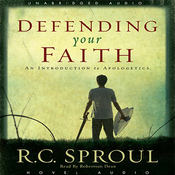 Defending Your Faith: An Introduction to Apologetics (Unabridged) audiobook download