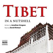 Tibet - In a Nutshell (Unabridged) audiobook download