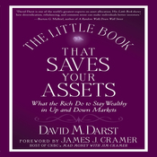 The Little Book That Saves Your Assets: How the Rich Stay Wealthy in Up and Down Markets (Unabridged) audiobook download