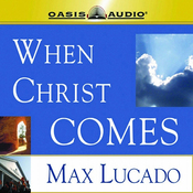 When Christ Comes audiobook download