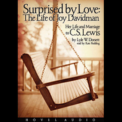 Surprised by Love: Her Life and Marriage to C.S. Lewis (Unabridged) audiobook download