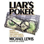 Liar's Poker: Rising Through the Wreckage on Wall Street audiobook download