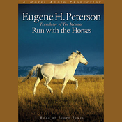 Run with the Horses: The Quest for Life at its Best (Unabridged) audiobook download
