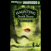 Bayou Dogs: The Haunting of Derek Stone, Book 2 (Unabridged) audiobook download