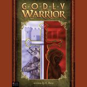Godly Warrior (Unabridged) audiobook download