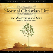 The Normal Christian Life (Unabridged) audiobook download
