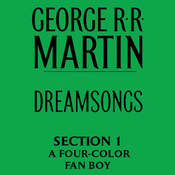 Dreamsongs, Section 1: A Four-Color Fan Boy, from Dreamsongs (Unabridged Selections) (Unabridged) audiobook download
