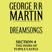 Dreamsongs, Section 4: The Heirs of Turtle Castle, from Dreamsongs (Unabridged Selections) (Unabridged) audiobook download