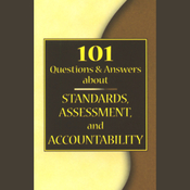 101 Questions & Answers About Standards, Assessment, and Accountability audiobook download