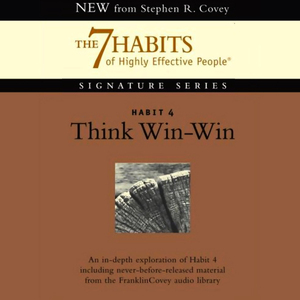 Think-win-win-habit-4-of-the-7-habits-of-highly-effective-people-audiobook