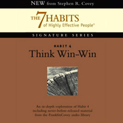 Think Win-Win: Habit 4 of The 7 Habits of Highly Effective People audiobook download