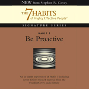 Be Proactive: Habit 1 of The 7 Habits of Highly Effective People audiobook download