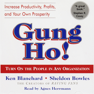 Gung-ho-turn-on-the-people-in-any-organization-audiobook