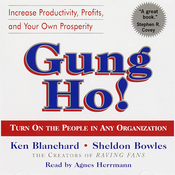 Gung Ho!: Turn On the People in Any Organization audiobook download