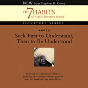 Seek First to Understand, Then to Be Understood: Habit 5: The 7 Habits of Highly Effective People audiobook download