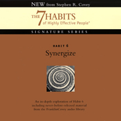 Synergize: Habit 6: The 7 Habits of Highly Effective People audiobook download