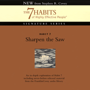Sharpen-the-saw-habit-7-the-7-habits-of-highly-effective-people-audiobook
