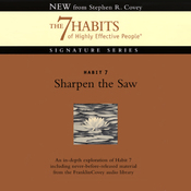 Sharpen the Saw: Habit 7: The 7 Habits of Highly Effective People audiobook download