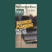 The New York Times Pocket MBA: Business Planning: 25 Keys to a Sound Business Plan (Unabridged) audiobook download