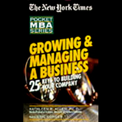 The New York Times Pocket MBA: Growing and Managing a Business (Unabridged) audiobook download