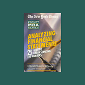 The New York Times Pocket MBA: Analyzing Financial Statements: 25 Keys to Understanding Numbers (Unabr.) audiobook download