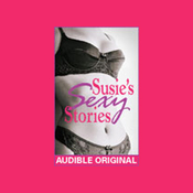 Susie's Sexy Stories: Erotica from In Bed with Susie Bright audiobook download