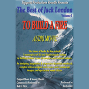 To Build a Fire: The Best of Jack London, Volume 1 audiobook download