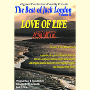 Love of Life: The Best of Jack London, Volume 3 audiobook download