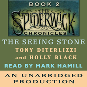 The Seeing Stone: The Spiderwick Chronicles, Book 2 (Unabridged) audiobook download