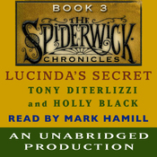 Lucinda's Secret: The Spiderwick Chronicles, Book 3 (Unabridged) audiobook download