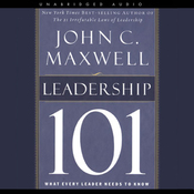 Leadership 101: What Every Leader Needs to Know (Unabridged) audiobook download