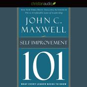 Maxwell's Leadership Series: Self-Improvement 101 (Unabridged) audiobook download