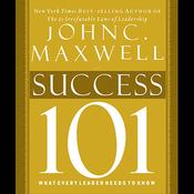 Maxwell's Leadership Series: Success 101 (Unabridged) audiobook download