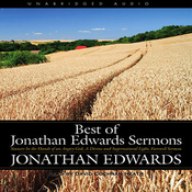 Best of Jonathan Edwards Sermons (Unabridged) audiobook download
