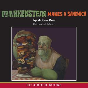 Frankenstein-makes-a-sandwich-unabridged-audiobook