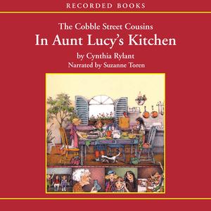 The-cobble-street-cousins-in-aunt-lucys-kitchen-unabridged-audiobook