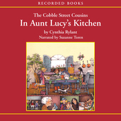 The Cobble Street Cousins: In Aunt Lucy's Kitchen (Unabridged) audiobook download