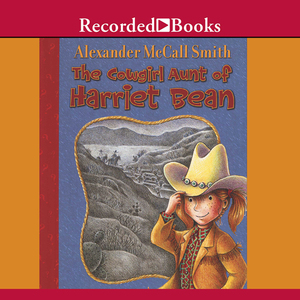 The-cowgirl-aunt-of-harriet-bean-unabridged-audiobook
