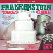 Frankenstein Takes the Cake (Unabridged) audiobook download